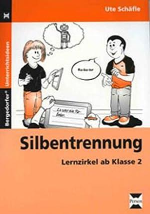 Silbentrennung : Lernzirkel ab Klasse 2: Ute Schäfle