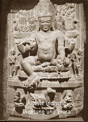 Älteste indische Dichtung und Prosa : Vedische Hymnen, Legenden, Zauberlieder, philosophische und ...