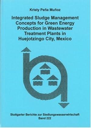 Integrated Sludge Management Concepts for Green Energy: Kristy Pena Munoz