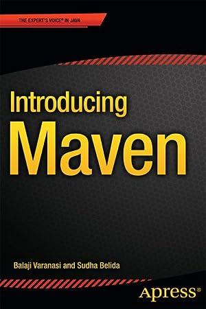 Introducing Maven: Balaji Varanasi