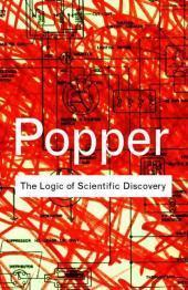 The Logic of Scientific Discovery: Karl R. Popper