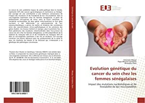 Evolution génétique du cancer du sein chez: Fatimata Mbaye