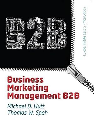 Business Marketing Management B2B : EMEA Edition: Thomas W. Speh