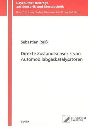 Direkte Zustandssensorik von Automobilabgaskatalysatoren: Sebastian Reiß
