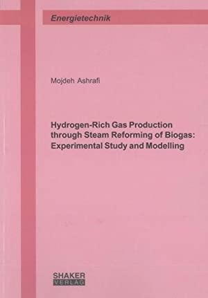Hydrogen-Rich Gas Production through Steam Reforming of Biogas: Experimental Study and Modelling: ...