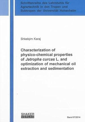 Characterization of physico-chemical properties of Jatropha curcas: Shkelqim Karaj