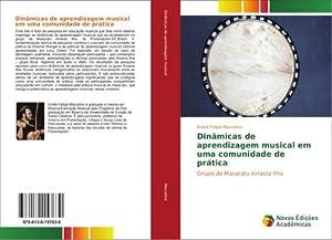 Dinâmicas de aprendizagem musical em uma comunidade: André Felipe Marcelino