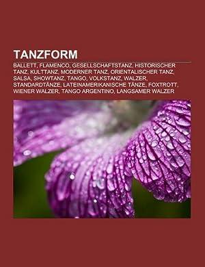 Tanzform : Ballett, Flamenco, Gesellschaftstanz, Historischer Tanz,