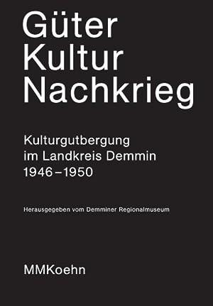 Güter - Kultur - Nachkrieg : Kulturgutbergung: Petra Clemens