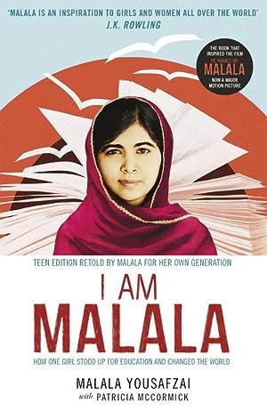 I Am Malala : How One Girl: Malala Yousafzai