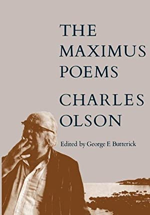 The Maximus Poems: Charles Olson
