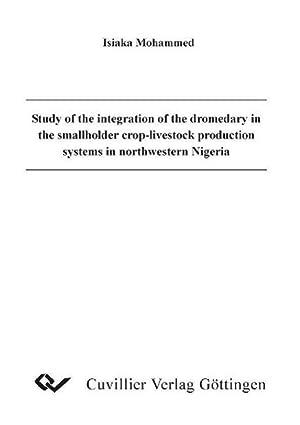 Study of the integration of the dromedary: Isiaka Mohammed