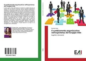 Il cambiamento organizzativo nell'esperienza del Gruppo Iride: Rachele Arata