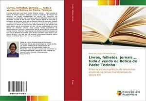 Livros, folhetos, jornais., tudo à venda na: Maria de Fatima