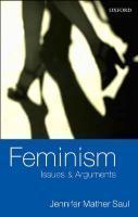 Feminism : Issues and Arguments: Jennifer Mather (Professor