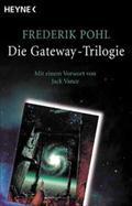 Die Gateway-Trilogie : Gataway. Jenseits des blauen: Frederik Pohl
