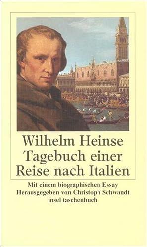 Tagebuch einer Reise nach Italien: Wilhelm Heinse