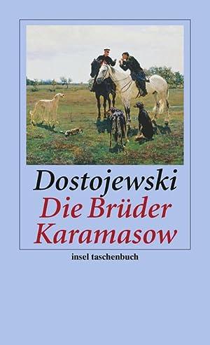 Die Brüder Karamasow: Fjodor Dostojewski