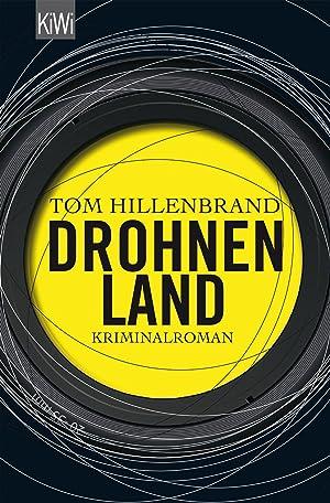 Drohnenland: Tom Hillenbrand