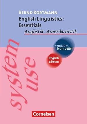 English Linguistics: Essentials : Anglistik - Amerikanistik: Bernd Kortmann