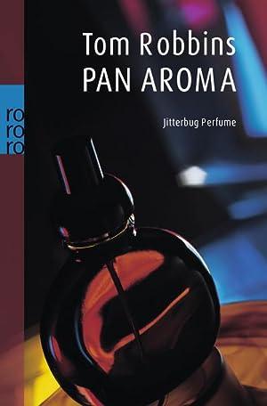 PanAroma : Jitterbug Perfume: Tom Robbins
