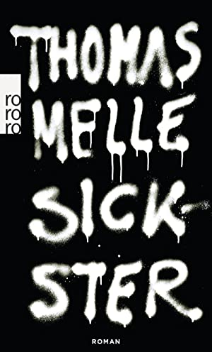 Sickster: Thomas Melle