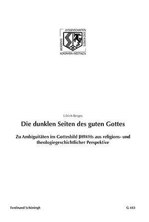 Die dunklen Seiten des guten Gottes: Ulrich Berges