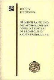 Heinrich Raspe und die Apostelhäupter: Jürgen Petersohn