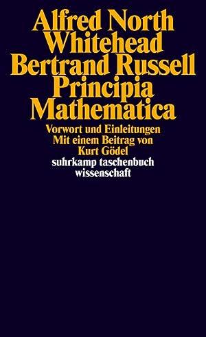 Principia Mathematica : Vorwort und Einleitungen: Alfred North Whitehead