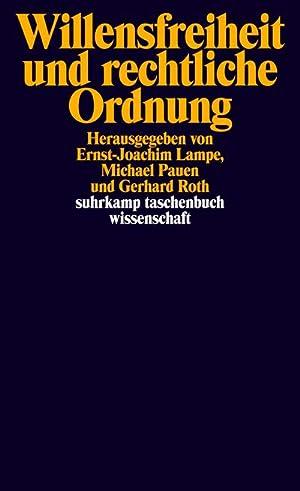 Willensfreiheit und rechtliche Ordnung: Ernst-Joachim Lampe