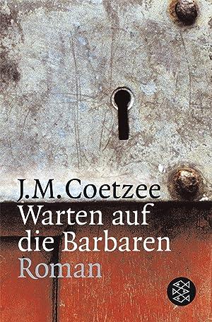 Warten auf die Barbaren: J. M. Coetzee