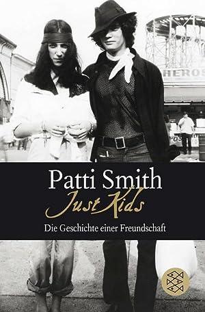 Just Kids : Die Geschichte einer Freundschaft: Patti Smith