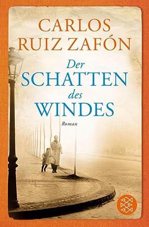 Der Schatten des Windes: Carlos Ruiz Zafón