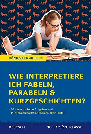 Wie Interpretiere Ich Fabeln Parabeln Und Kurzgeschichten