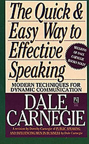 The Quick & Easy Way to Effective: Dale Carnegie