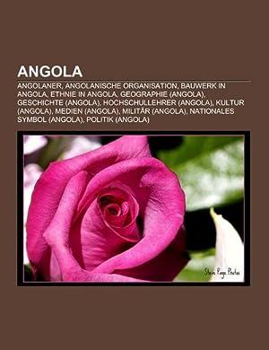 Angola : Angolaner, Angolanische Organisation, Bauwerk in