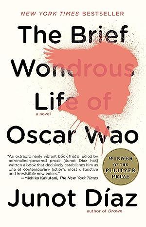 The Brief Wondrous Life of Oscar Wao: Junot Díaz