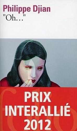 "Oh."" Prix Interallié 2012: Philippe Djian"