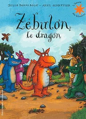 Zébulon le dragon: Julia Donaldson