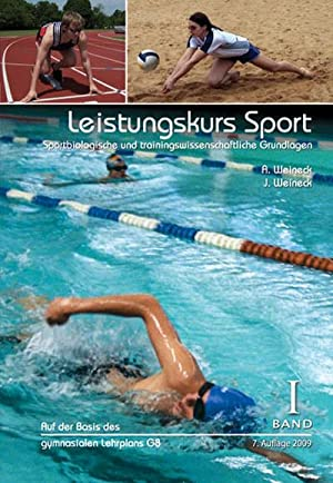 Leistungskurs Sport 01 : Sportbiologische und trainingswissenschaftliche: Anka Weineck