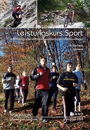 Leistungskurs Sport 02 : Sportbiologische und trainingswissenschaftliche: Anka Weineck