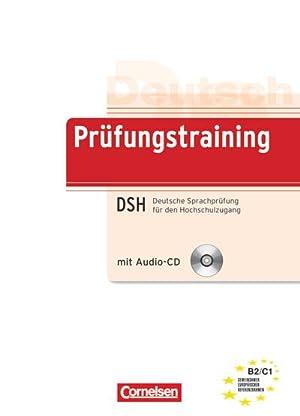 Deutsch als Fremdsprache. Prüfungstraining. Deutsche Sprachprüfung für
