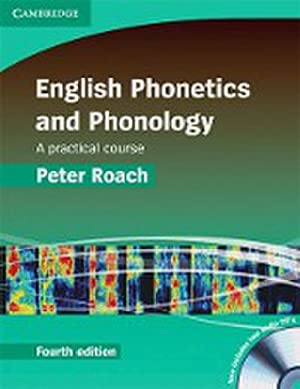 English Phonetics and Phonology Fourth Edition : Peter Roach