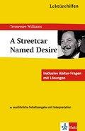 A Streetcar Named Desire- Tennessee Williams, English Lit Help!?