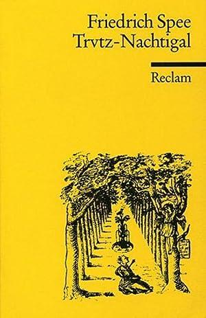 Trvtz - Nachtigal : Kritische Ausgabe nach: Friedrich Spee von