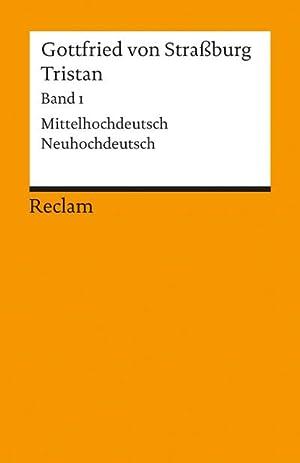 Tristan I : Verse 1 - 9982.: Gottfried von Straßburg