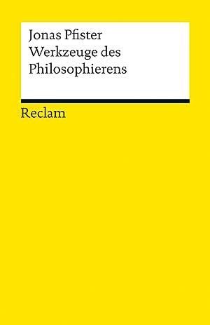 Werkzeuge des Philosophierens: Jonas Pfister
