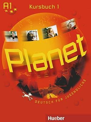 Planet 1. Kursbuch 1 : Deutsch für