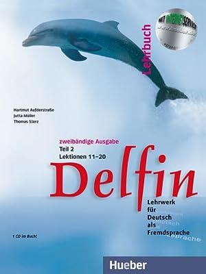 Delfin. Lehrbuch Teil 2. Mit CDs : Hartmut Aufderstraße