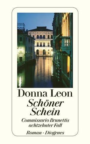 Schöner Schein : Commissario Brunettis achtzehnter Fall: Donna Leon
